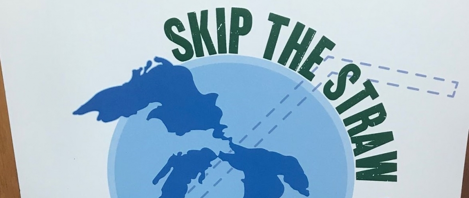 "Poster that says ""Skip the Straw""."