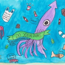"""Artwork of a giant squid surrounded by marine debris and creatures crying """"help us"""" with a banner that reads """"Do your part, for you and them before it's too late""""."""