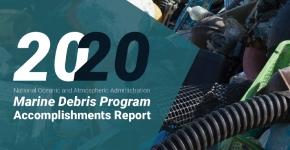 Cover of the 2020 Marine Debris Program Accomplishments Report.