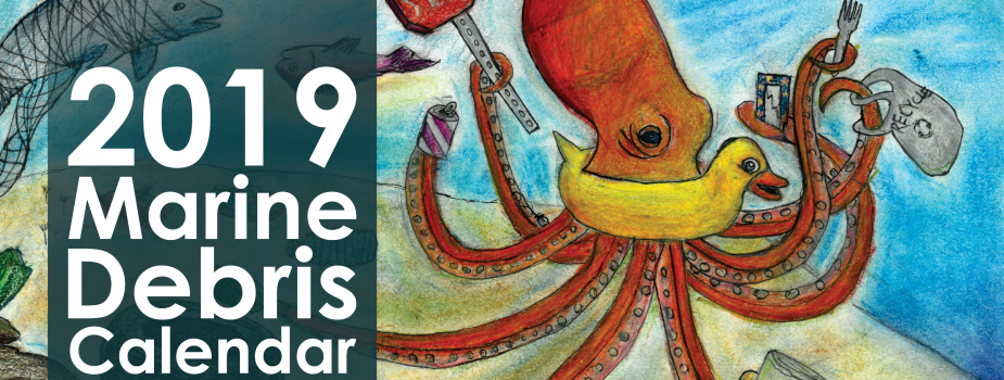 "Drawing of octopus with text ""2019 Marine Debris Calendar""."