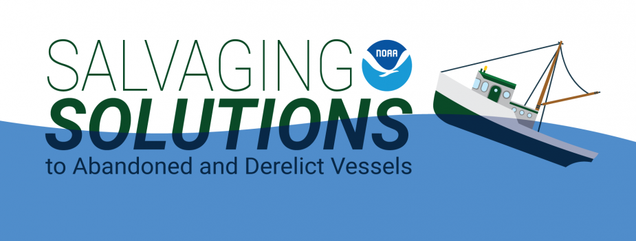Salvaging Solutions to Abandoned and Derelict Vessels.