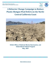 Cover of the report titled A Behavior Change Campaign to Reduce Plastic Shotgun Wad Debris on the North-Central California Coast.