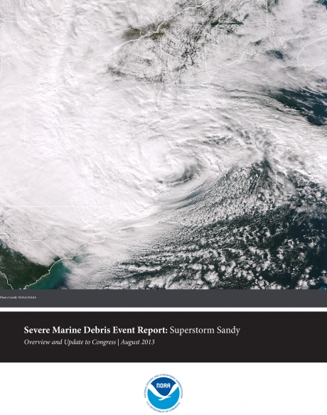Severe Marine Debris Event Report: Superstorm Sandy.