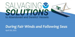 Title slide for the Salvaging Solution webinar episode During Fair Winds and Following Seas.