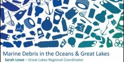 Marine Debris 101 - April 2020 Bowling Green State University Presentation